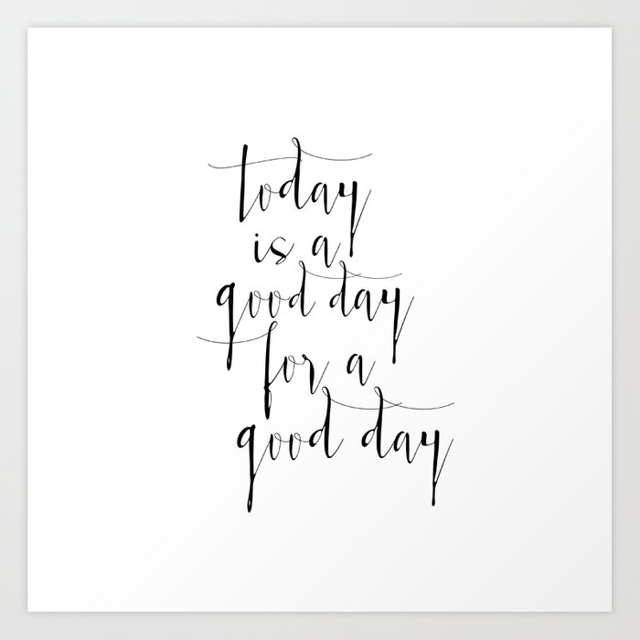 picture relating to Printable Prints referred to as Printable Poster, At present Is a Constructive Working day For A Positive Working day, Typography poster, Motivational Print Artwork Print as a result of nathanmoore209