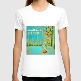 You'll be in my Heart T-shirt