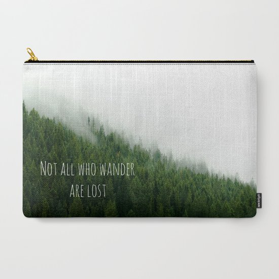 Not All Who Wander Are Lost Carry