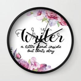 Writer Little Dead Inside Wall Clock