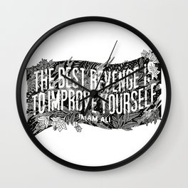 """Imam Ali - """"The best revenge is to improve yourself."""" Wall Clock"""