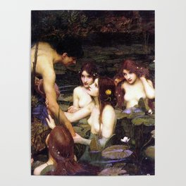 Hylas and the Nymphs,  John William Waterhouse Poster