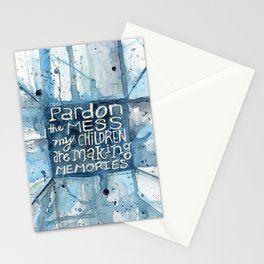 Pardon The Mess My Children Are Making Memories Stationery Cards