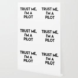 Trust me I'm a pilot Wallpaper