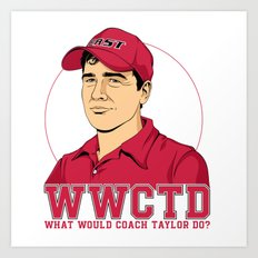 What Would Coach Taylor Do? East Dillon Lions Art Print