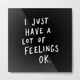 Feelings Black Metal Print