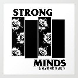 Strong Minds Art Print