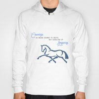 courage Hoodies featuring Courage by brazilian_showjumper