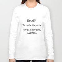nerd Long Sleeve T-shirts featuring Nerd by redbigbike