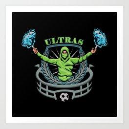 Football Ultras Fans Art Print
