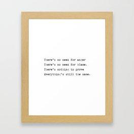 Everything's still the same - Lyrics collection Framed Art Print