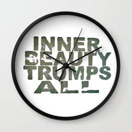 inner beauty trumps all Wall Clock