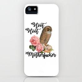 Hoot Hoot Motherfucker iPhone Case