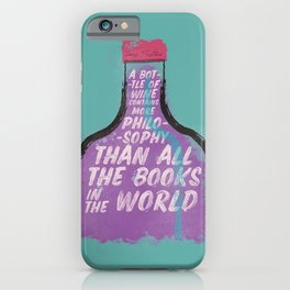 Louis Pasteur sentence on wine bottle, philosophy and books, vintage inspirational quote, motivation iPhone Case