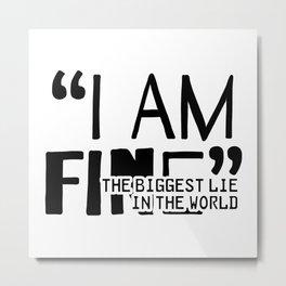 A Fine Lie Metal Print