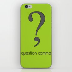 Question Comma iPhone & iPod Skin