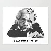 physics Canvas Prints featuring Quantum Physics by edwinlicomedy
