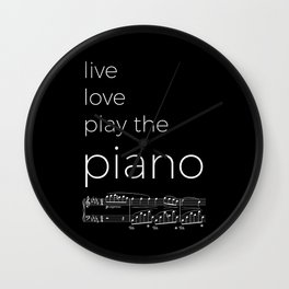 Live, love, play the piano (dark colors) Wall Clock