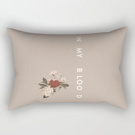 In My Blood Rectangular Pillow