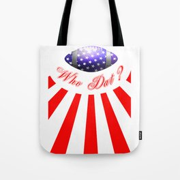 Who That? Tote Bag
