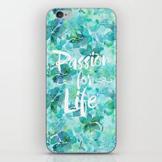 Passion for Life inspiration typography flower lettering iPhone & iPod Skin