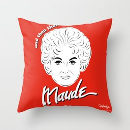 Bea Arthur as Maude Findlay Throw Pillow
