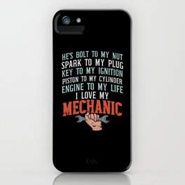 I Love My Mechanic - Gift iPhone Case