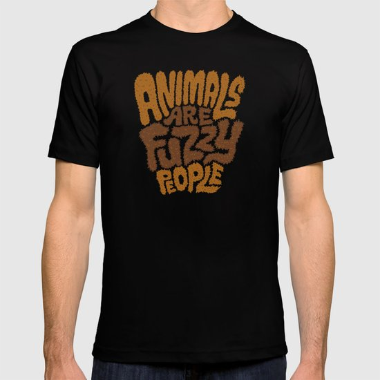 Animals are Fuzzy People T-shirt