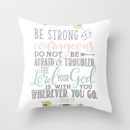 Joshua 1:9 Christian Bible Verse Typography Design Throw Pillow
