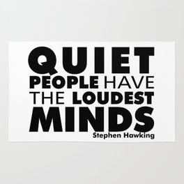 Quiet People have the Loudest Minds | Typography Introvert Quotes White Version Rug
