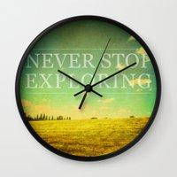 never stop exploring Wall Clocks featuring Never Stop Exploring by Sandra Arduini
