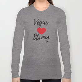 Vegas Strong Shirt,#Vegasstrong Shirt,Las Vegas Tee,Nevada Tshirt,Silver State,Vegas T Shirts Long Sleeve T-shirt