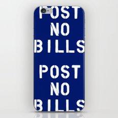 POST NO BILLS iPhone & iPod Skin