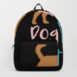 DOGS: Dog Hair Is My Glitter Backpack