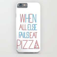 backup plan: pizza iPhone 6s Slim Case