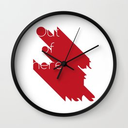Out of here Wall Clock