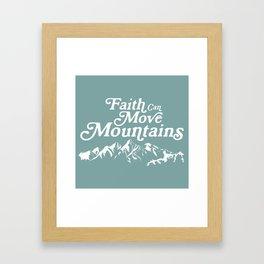 Retro Faith can Move Mountains Framed Art Print