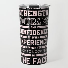 Lab No. 4 Strength Does Not Come Arnold Schwarzenegger Motivational Quote Travel Mug
