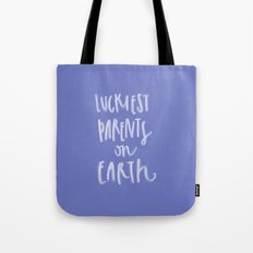 Luckiest parents Tote Bag