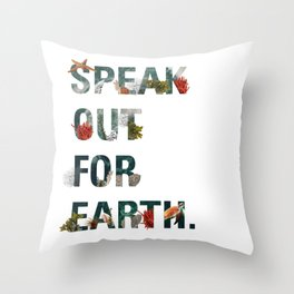 Speak Out for Earth! (Oceans) Throw Pillow