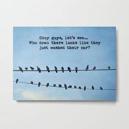 When Pigeons Plan... Metal Print