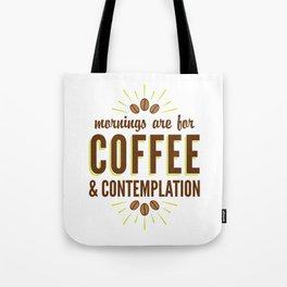 Coffee & Contemplation Tote Bag