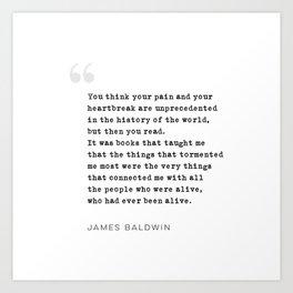 James Baldwin Quote on Books Art Print