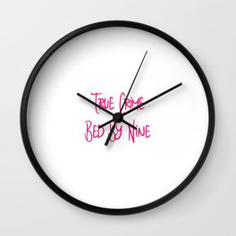 True Crime Bed By Nine Cute Mystery Detective Wall Clock
