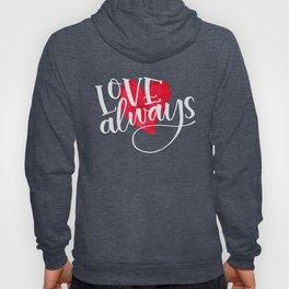 Love Always [Version 2] Hoody