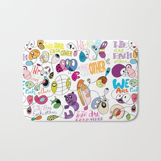 We Are Each Other (the print) Bath Mat
