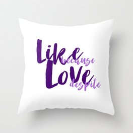 Like Throw Pillow