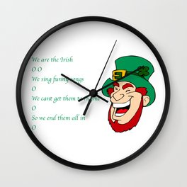 We Are the Irish O O Wall Clock