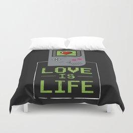 Love is Life Duvet Cover