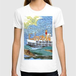 EDMONDS, WASHINGTON the town and the adventures by Seattle Artist Mary Klump T-shirt